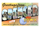 Greetings from Spencer, Iowa Posters