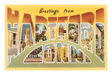 Greetings from Hartford, Connecticut Prints