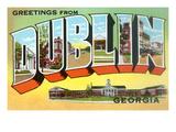 Greetings from Dublin, Georgia Prints