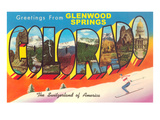 Greetings from Glenwood Springs, Colorado Prints