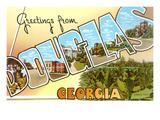 Greetings from Douglas, Georgia Poster