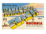 Greetings from Savannah Beach, Georgia Posters