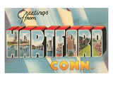 Greetings from Hartford, Connecticut Print