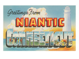 Greetings from Niantic, Connecticut Prints
