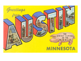 Greetings from Austin, Minnesota Prints