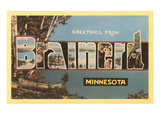 Greetings from Brainerd, Minnesota Prints