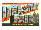 Greetings from Iowa State Fair, Des Moines Prints