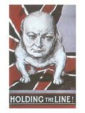 Winston Churchill as Bulldog, Holding the Line Art