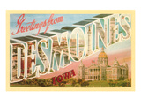 Greetings from Des Moines, Iowa Posters