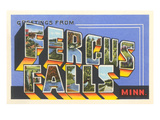 Greetings from Fergus Falls, Minnesota Posters