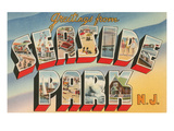 Greetings from Seaside Park, New Jersey Prints