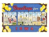 Greetings from Des Moines, Iowa Print