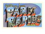 Greetings from Park Rapids, Minnesota Posters