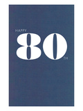 Happy 80th Affiches