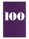 Happy 100th Prints