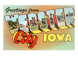 Greetings from Webster City, Iowa Prints