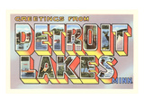 Greetings from Detroit Lakes, Minnesota Prints