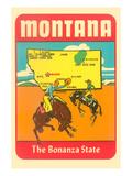 Montana, the Bonanza State Print