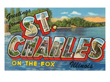 Greetings from St. Charles, Illinois, on the Fox Poster