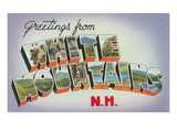 Greetings from White Mountains, New Hampshire Prints