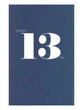 Happy 13Th Print