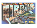 Greetings from Hibbing, Minnesota Posters