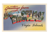 Greetings from St. Thomas, Virgin Islands Print