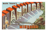 Greetings from Hannibal, Missouri Prints