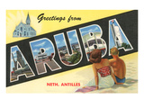 Greetings from Aruba, Netherland Antilles Prints