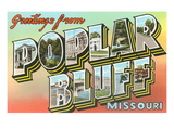 Greetings from Poplar Bluff, Missouri Posters