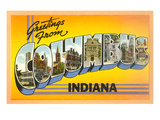 Greetings from Columbus, Indiana Prints