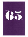 Happy 65th Prints