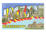 Greetings from Jackson, Mississippi Posters