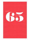 Happy 65th Print