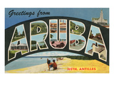 Greetings from Aruba, Netherland Antilles Posters