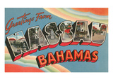 Greetings from Nassau, Bahamas Posters