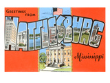 Greetings from Hattiesburg, Mississippi Print