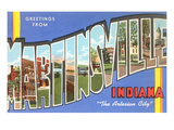 Greetings from Martinsville, Indiana Posters