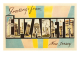 Greetings from Elizabeth, New Jersey Prints