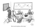 &quot;Just in case the conference call runs long.&quot; - New Yorker Cartoon Premium Giclee Print by Farley Katz