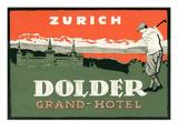 Grand Hotel Dolder, Zurich Posters