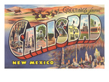 Greetings from Carlsbad, New Mexico Prints