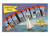 Greetings from Sea Bright, New Jersey Poster