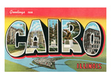 Greetings from Cairo, Illinois Poster