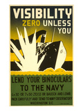 Lend Your Binoculars to the Navy, WWII Poster Posters