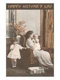 Happy Mother's Day, Old Fashioned Domestic Scene Prints