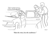 """Hate the crime, love the conditioner."" - New Yorker Cartoon Premium Giclee Print by Michael Shaw"