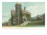 Library, Lehigh University, South Bethlehem Pa Posters