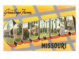 Greetings from Columbia, Missouri Prints