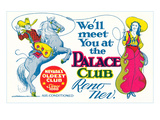 Poster for Palace Club, Reno, Nevada Posters